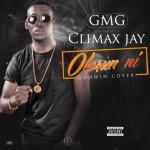 "Climax – ""Olorun Ni"" (Godwin Cover)"
