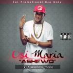 Osi Maria – Ashewo (Joey B's Tonga Cover)