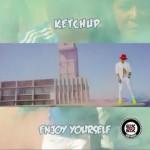 "VIDEO TEASER: Ketchup – ""Enjoy Yourself"""