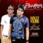 """Wally Young – """"Pangere"""" ft. Small Doctor"""