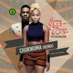 """Yung GreyC – """"Chukwuma"""" (Remix) ft. Patoranking"""