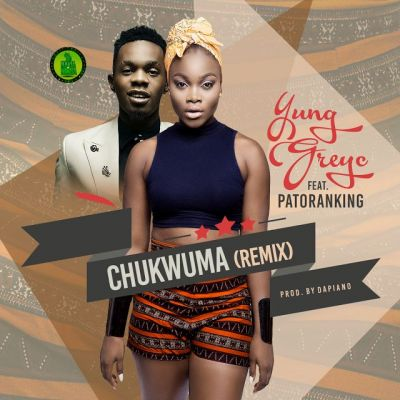 Yung GreyC - Chukwuma (Remix)-ART