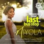 """VIDEO PREMIERE: Niyola – """"Last Bus Stop"""""""