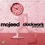 "Mojeed – ""Clockwork"" (Prod. By Leriq)"