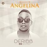 """Deribb – """"Angelina"""""""