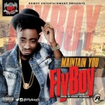 "Fly Boy – ""Maintain You"" (Prod. By Kenny Wonder)"