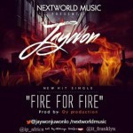 "Jaywon – ""Fire For Fire"""