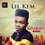 "VIDEO: Lil Kem – ""Kpariwo"""
