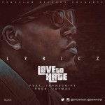 "VIDEO: Lyricz – ""Love To Hate"" ft. Transcript"