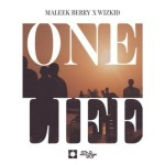 "Maleek Berry – ""One Life"" ft. Wizkid"
