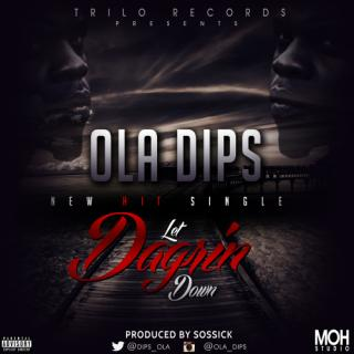 ola ips   let dagrin down