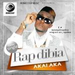 """Rapdibia – """"Akalaka"""""""