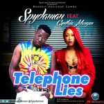 "Spydaman – ""Telephone Lies"" ft. Cynthia Morgan"