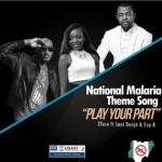 "2face Idibia – ""Play Your Part"" ft. Sani Danja & Eve B (National Malaria Theme Song)"