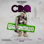 "CDQ – ""Wadanmiwo"" (Hookah Cover by Tyga)"