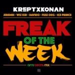 Krept & Konan – Freak Of The Week f. Davido, Wizkid, Fuse ODG & Ice Prince