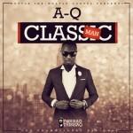 "A-Q – ""Classic Man"" (Cover)"