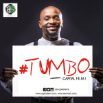 "VIDEO: Capital FEMI – ""Tumbo"" (Teaser)"