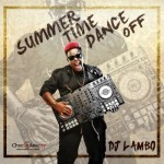 "DJ Lambo – ""Summertime Dance-Off Mixtape"""