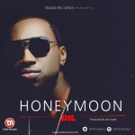"DiL – ""HoneyMoon"" (Prod by Don Adah)"