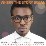 "Frank Edwards – ""Where The Story Began"" ft. Mr Noble, Nkay, Gil & Pastor Saki"