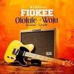 "Fiokee – ""Ololufe"" + ""Woju"" (Guitar Cover)"