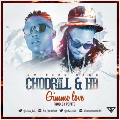 HB x Chodrill - Gimme Love -ART