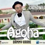 "VIDEO: Agoha – ""Chokomilo"" ft. Dammy Krane"