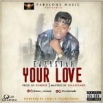 "Eazystar – ""Your Love"""