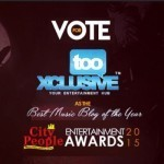 Vote tooXclusive for Music Website of the Year at City People Entertainment Awards 2015