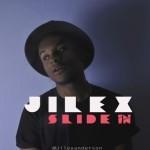 """Jilex – """"Slide In"""""""