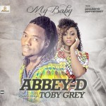 "Abbey D – ""My Baby"" f. Toby Grey"