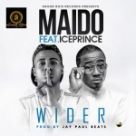 "VIDEO: Maido – ""Wider"" ft. Ice Prince"