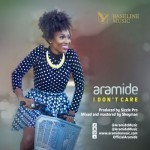 "Aramide – ""I Don't Care"""