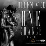 "Queen Vee – ""One Chance"" ft. Ziyon (Liquid Deep)"