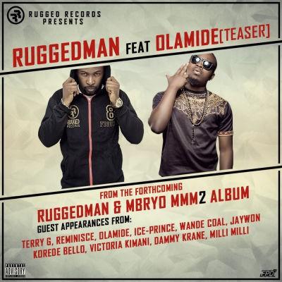 Ruggedman ft Olamide teaser artwork