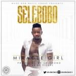 """Selebobo – """"Miracle Girl"""""""