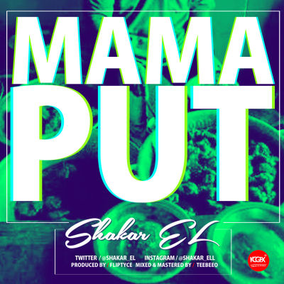 Shakar EL - Mama Put-ART
