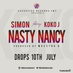 "Simon – ""Nasty Nancy"" ft. Koko J (Prod by Maestro D)"