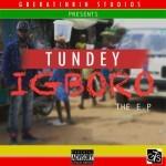 """Tundey – """"Igboro"""" E.P"""