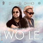 "DJ Xclusive – ""Wole"" ft. Davido (Prod. by Spellz)"