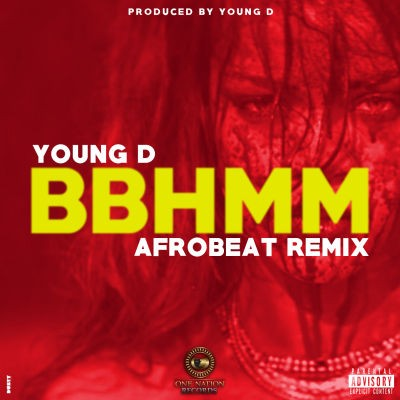 Young D - BBHMM (Afrobeat Remix)-ART