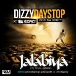 "Dizzy Daystop – ""Jalabiya"" ft. Tha Suspect"