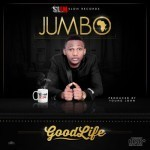 Jumbo – Good Life (Prod. Young John)