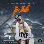 """TMP – """"Ijo Ibile"""" (Prod. By Antras)"""