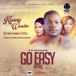 "Kenny Wonder – ""Go Easy"" (Remix) ft. Victoria Kimani & Cecile"