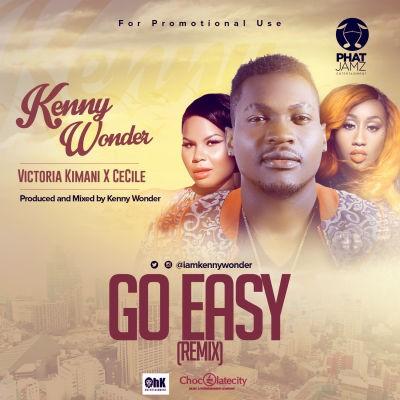 kenny Go easy Remix