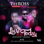 "TeeRoss – ""Love You Today"" ft. Skales & Johndan"
