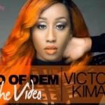 "VIDEO: Victoria Kimani – ""Two of Dem"""