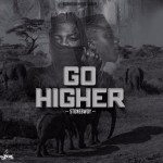 "StoneBwoy – ""Go Higher"" (Prod. By Beatz Dakay)"